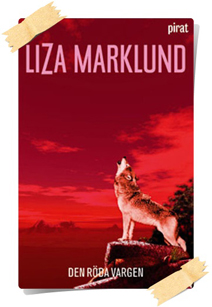 Liza Marklund: Den röda vargen