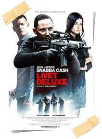 Snabba Cash 3 - Livet Deluxe