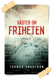 Thomas Engström: Väster om friheten