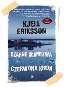 Kjell Eriksson: Czarne kłamstwa, czerwona krew