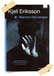 Kjell Eriksson: Mannen från bergen