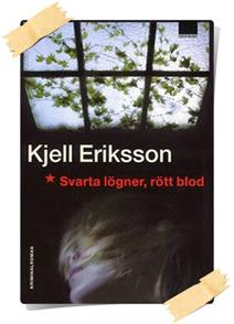 Kjell Eriksson: Svarta lögner, rött blod