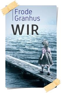 Frode Granhus: Wir