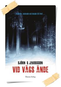 Björn B. Jakobsson: Vid vägs ände