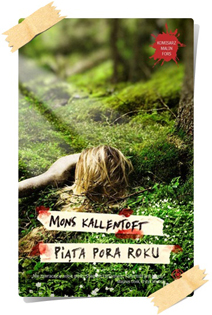 Mons Kallentoft: Piąta pora roku