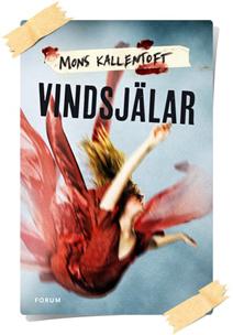 Mons Kallentoft: Vindsjälar