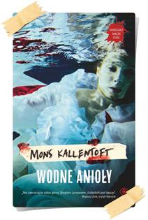 Mons Kallentoft: Wodne anioły