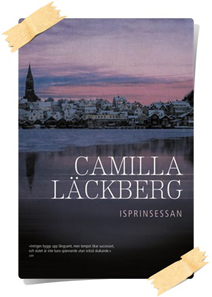 Camilla Läckberg: Isprinsessan