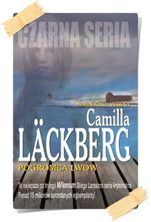 Camilla Läckberg: Pogromca lwów