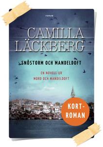 Camilla Läckberg: Snöstorm och mandeldoft