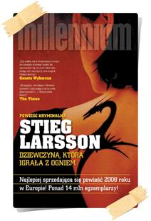 Stieg Larsson: Dziewczyna, która igrała z ogniem