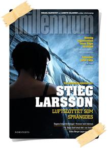 Stieg Larsson: Luftslottet som sprängdes