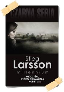 Stieg Larsson: Mężczyźni, którzy nienawidzą kobiet (Wydanie kolekcjonerskie, część 1)
