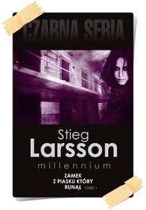 Stieg Larsson: Zamek z piasku, który runął (Wydanie kolekcjonerskie, część 1)
