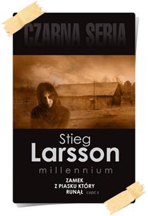 Stieg Larsson: Zamek z piasku, który runął (Wydanie kolekcjonerskie, część 2)