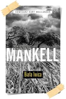 Henning Mankell: Biała lwica (Kolekcja Edipresse)