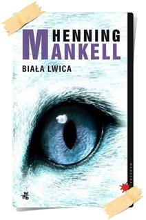 Henning Mankell: Biała lwica