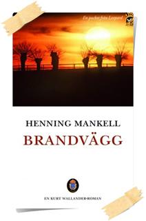 Henning Mankell: Brandvägg