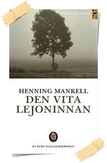 Henning Mankell: Den vita lejoninnan