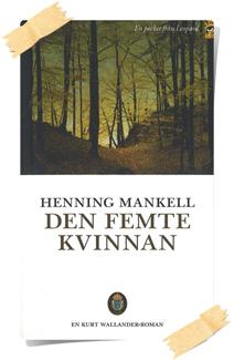 Henning Mankell: Den femte kvinnan