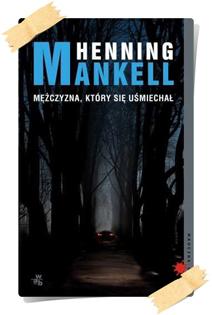 Henning Mankell: Mężczyzna który się uśmiechał