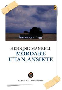 Henning Mankell: Mördare utan ansikte