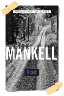 Henning Mankell: O krok (Kolekcja Edipresse)