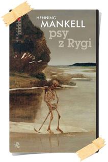 Henning Mankell: Psy z Rygi