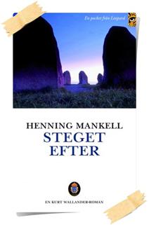 Henning Mankell: Steget efter