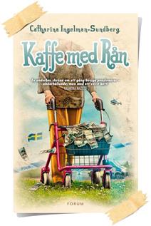 Catharina Ingelman-Sundberg: Kaffe med rån