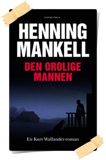Henning Mankell: Den orolige mannen