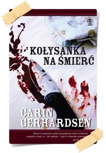 Carin Gerhardsen: Kołysanka na śmierć