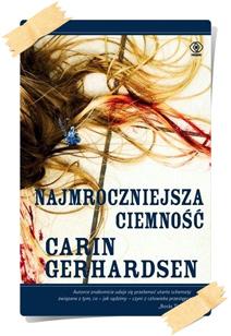 Carin Gerhardsen: Najmroczniejsza ciemność