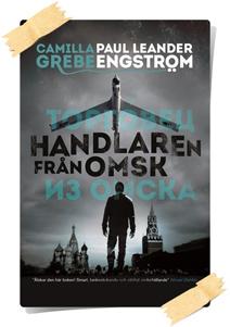 Camilla Grebe & Paul Leander-Engström: Handlaren från Omsk