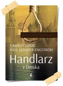 Camilla Grebe & Paul Leander-Engström: Handlarz z Omska