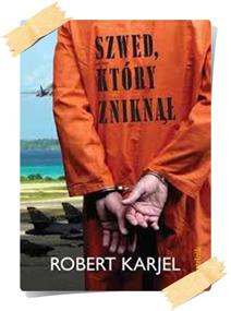 Robert Karjel: Szwed, który zniknął