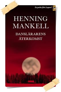 Henning Mankell: Danslärarens aterkomst