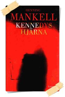 Henning Mankell: Kennedys hjärna