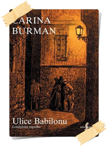 Carina Burman: Ulice Babilonu