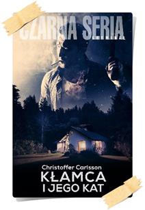 Christoffer Carlsson: Kłamca i jego kat