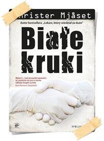 Christer Mjåset: Białe kruki
