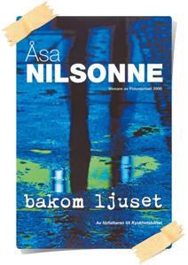 Åsa Nilsonne: Bakom ljuset