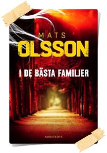 Mats Olsson: I de bästa familjer