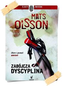 Mats Olsson: Zabójcza dyscyplina