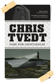 Chris Tvedt: Fare for gjentakelse