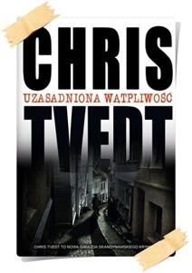 Chris Tvedt: Uzasadniona wątpliwość