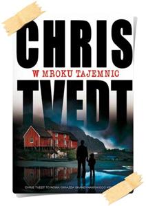 Chris Tvedt: W mroku tajemnic