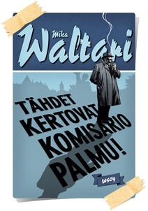 Mika Waltari: Tähdet kertovat, komisario Palmu