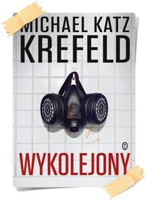 Michael Katz Krefeld: Wykolejony