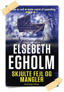 Elsebeth Egholm: Skjulte fejl og mangler